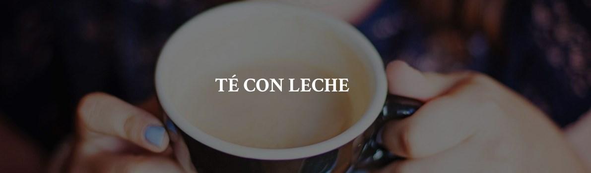 Recomendaciones PruebaTé - Té con leche